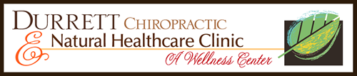 Durrett Chiropractic & Natural Health Care Clinic – A Wellness Center
